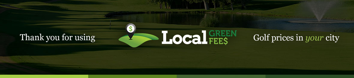 Thank you for using Local Green Fees